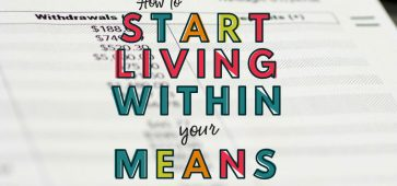 Tips To Help You Live Within Your Means